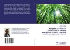 Buchcover von Forest-Based Rural Livelihoods in Akassa Mangrove Forests, Nigeria
