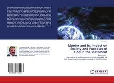 Capa do livro de Murder and its Impact on Society and Purposes of God in the Statement