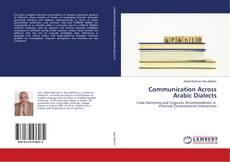Communication Across Arabic Dialects kitap kapağı