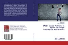 Couverture de 2700+ Solved Problems In Higher Vocational Engineering Mathematics