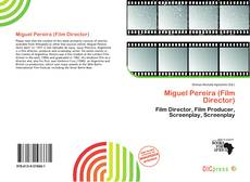 Copertina di Miguel Pereira (Film Director)