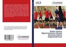 Beden Eğitimi Öğretmenlerine Yönelik Hizmetiçi Eğitim Değerlendirmesi kitap kapağı