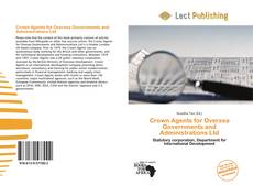 Bookcover of Crown Agents for Oversea Governments and Administrations Ltd
