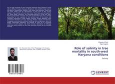 Buchcover von Role of salinity in tree mortality in south-west Haryana conditions