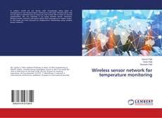 Bookcover of Wireless sensor network for temperature monitoring