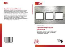 Bookcover of Creation Evidence Museum