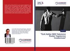 """""""Türk Halter Milli Takımının Postür Yapılarının İncelenmesi"""" kitap kapağı"""
