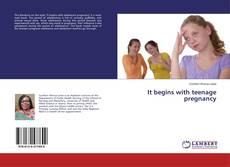 It begins with teenage pregnancy kitap kapağı