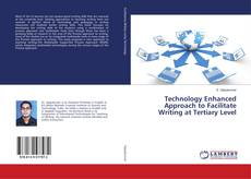 Couverture de Technology Enhanced Approach to Facilitate Writing at Tertiary Level