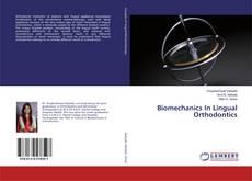 Capa do livro de Biomechanics In Lingual Orthodontics