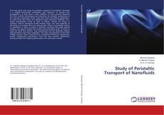 Обложка Study of Peristaltic Transport of Nanofluids