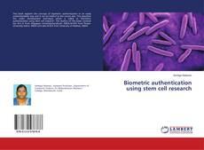 Capa do livro de Biometric authentication using stem cell research