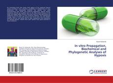 Capa do livro de In vitro Propagation, Biochemical and Phylogenetic Analyses of Hypoxis