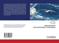 Couverture de Nanomaterial Characterization Techniques