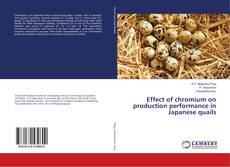 Bookcover of Effect of chromium on production performance in Japanese quails