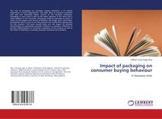 Capa do livro de Impact of packaging on consumer buying behaviour