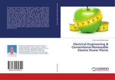 Couverture de Electrical Engineering & Conventional-Renewable Electric Power Plants