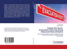 Copertina di Escape the Hurry: Evacuation Planning Using Advanced Data Analytics