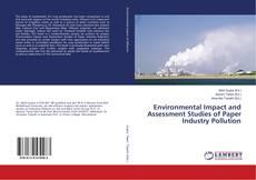 Portada del libro de Environmental Impact and Assessment Studies of Paper Industry Pollution