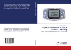 Copertina di Super Mario World + Glitch = Adult Learning