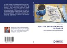 Copertina di Work Life Balance in Tertiary Institutions