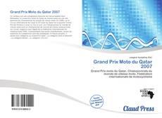 Bookcover of Grand Prix Moto du Qatar 2007