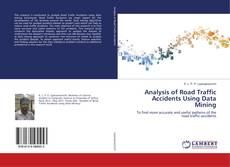 Analysis of Road Traffic Accidents Using Data Mining kitap kapağı