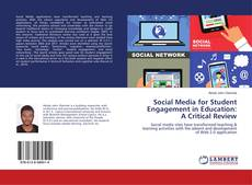 Bookcover of Social Media for Student Engagement in Education: A Critical Review