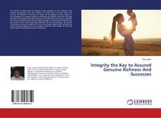 Borítókép a  Integrity the Key to Assured Genuine Richness And Successes - hoz