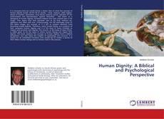 Capa do livro de Human Dignity: A Biblical and Psychological Perspective