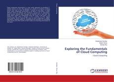 Bookcover of Exploring the Fundamentals of Cloud Computing