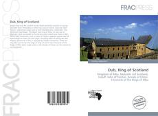 Bookcover of Dub, King of Scotland