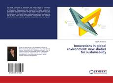 Bookcover of Innovations in global environment: new studies for sustainability