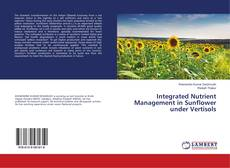 Portada del libro de Integrated Nutrient Management in Sunflower under Vertisols