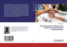 Bookcover of Socio-Economic Status and Children's Educational Achievements