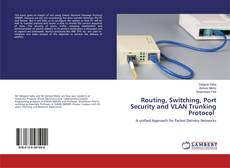 Couverture de Routing, Switching, Port Security and VLAN Trunking Protocol