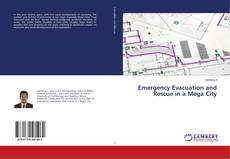 Capa do livro de Emergency Evacuation and Rescue in a Mega City