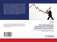 Couverture de Crisis Management Performances of Turkish Hospitality Organisations