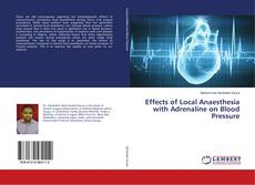 Bookcover of Effects of Local Anaesthesia with Adrenaline on Blood Pressure