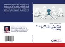Impact of Social Networking on Technology Enabled Learning的封面