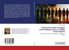 Perceived Leader Integrity and Employee voice in SMEs Travel Agents的封面