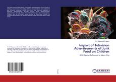 Bookcover of Impact of Television Advertisements of Junk Food on Children