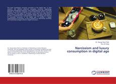 Buchcover von Narcissism and luxury consumption in digital age