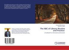 Bookcover of The ABC of Library Routine and Practice:
