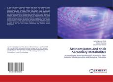 Bookcover of Actinomycetes and their Secondary Metabolites
