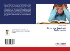 Bookcover of Stress and Academic Performance