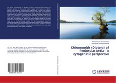 Bookcover of Chironomids (Diptera) of Peninsular India - A cytogenetic perspective
