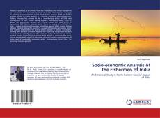 Buchcover von Socio-economic Analysis of the Fishermen of India