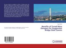 Borítókép a  Benefits of Tuned Mass Dampers for Suspension Bridge Steel Towers - hoz