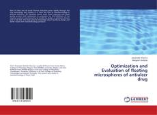 Bookcover of Optimization and Evaluation of floating microspheres of antiulcer drug